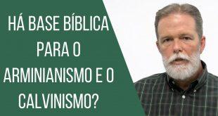 Bp Walter - Arminianismo e Calvinismo